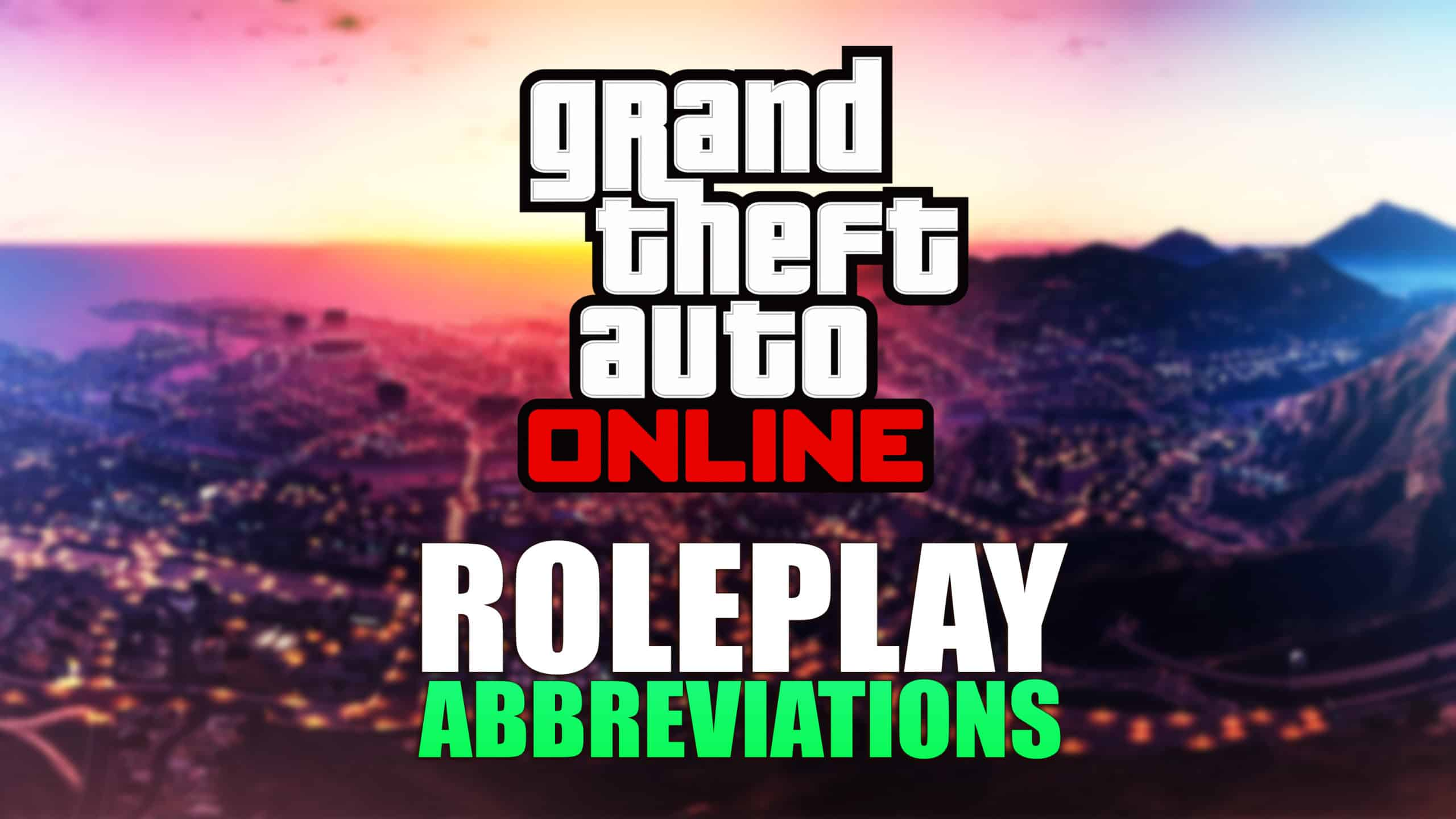 the-most-prevalent-gta-roleplay-(rp)-server-abbreviations